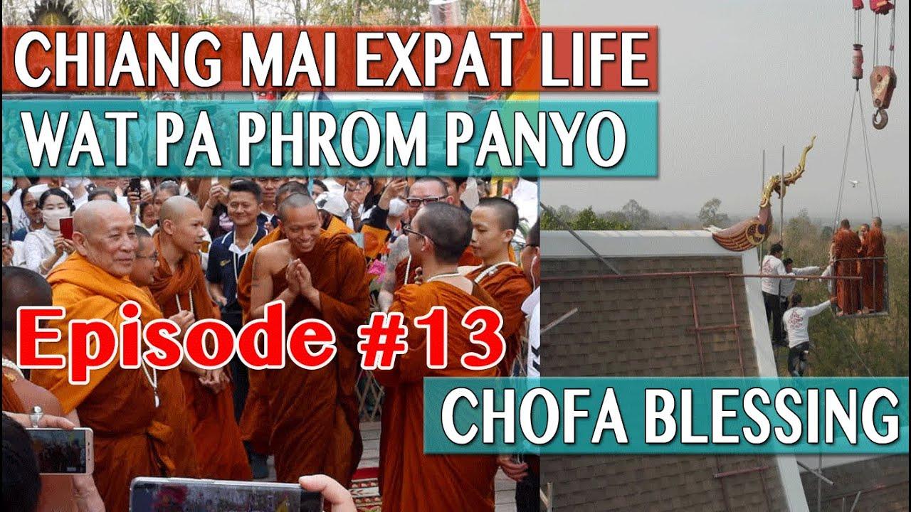 Expat Life Chiang Mai - Wat Pa Phrom Panyo Chofa Blessing