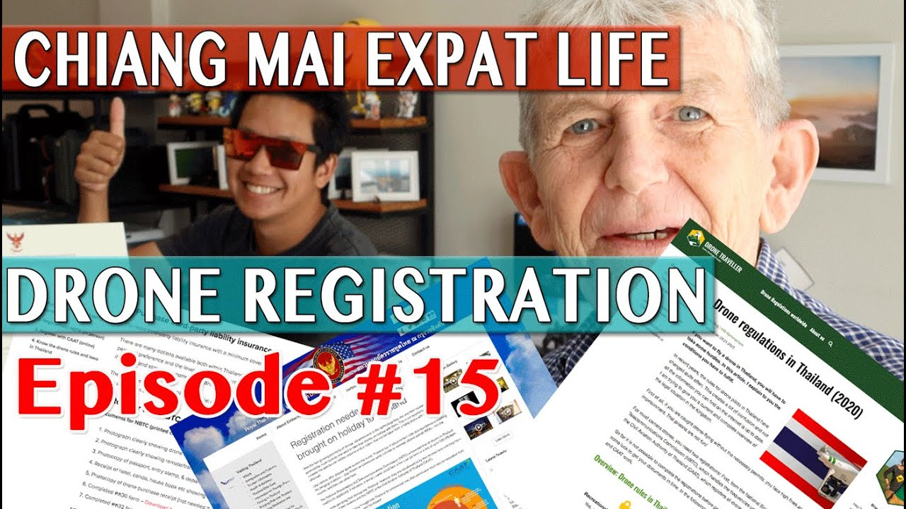 Expat Life Chiang Mai - Drone Registration Thailand